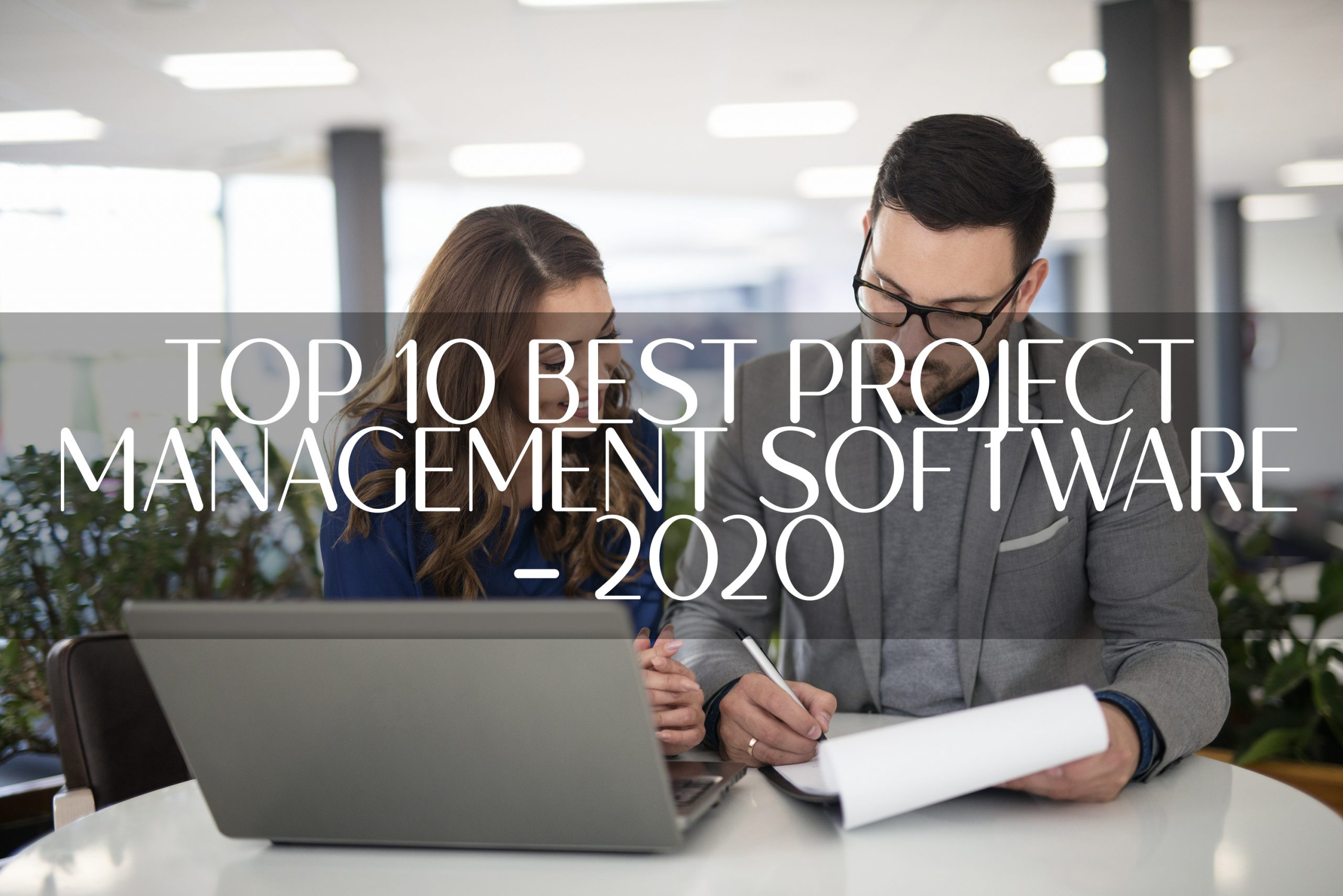 TOP 10 PROJECT MANAGEMENT SOFTWARE IN 2020
